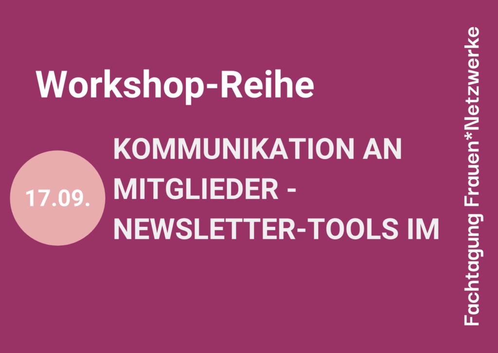 Workshop-Reihe Kommunikation an Mitglieder; Newsletter-Tools im Überblick