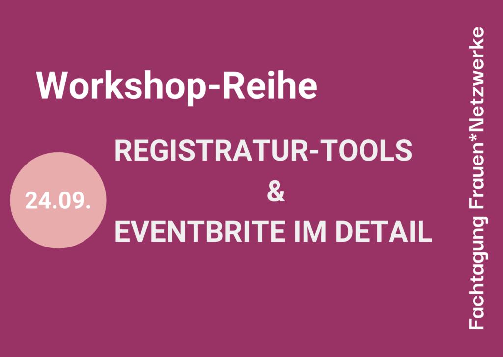 Workshop-Reihe Registratur-Tools & Eventbrite im Detail